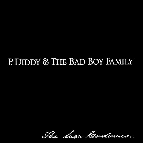 The Saga Continues by Index Of Caratulas P P Diddy And The Bad Boy Family