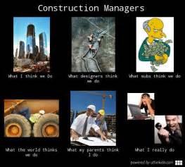 Construction Memes - construction manager meme google search dream job
