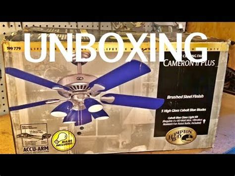 Cameron Ii Plus Ceiling Fan - unboxing hton bay quot cameron ii plus quot ceiling fan