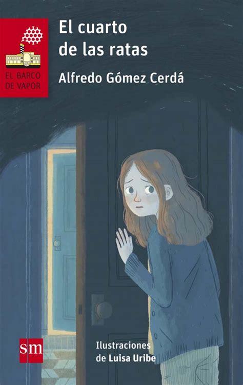 libro el cuarto de atrs el cuarto de las ratas literatura infantil y juvenil sm