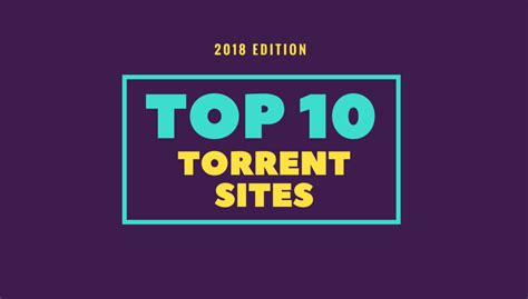 best torrent search 10 best torrent for 2018 to your favorite