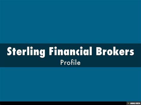 Getting Started In Brokers sterling financial brokers