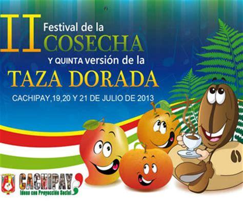 colombia confirmada 19 y 21 de julio viajes a colombia colombia festival de la cosecha en cachipay cundinamarca viaja por colombia
