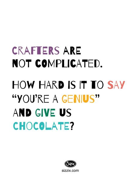 sayings for crafts craft quotes and sayings quotesgram