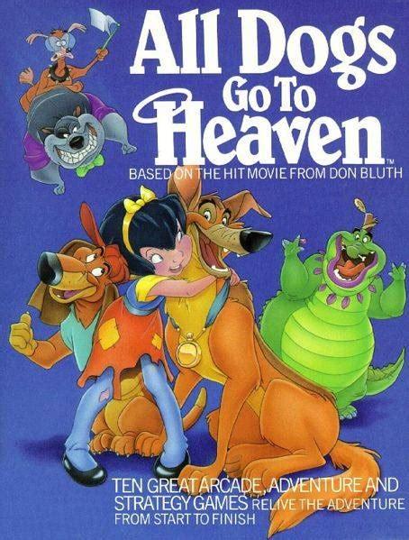 all dogs go to heaven 3 all dogs go to heaven quotes quotesgram