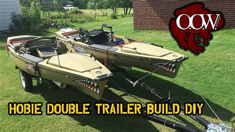 how to build a boat trailer youtube diy custom hobie double kayak trailer build oow outdoors