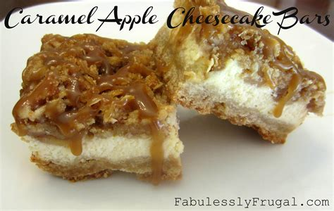 Caramel Apple Cheesecake Bars With Streusel Topping by Caramel Apple Cheesecake Bars Recipe Fabulessly Frugal