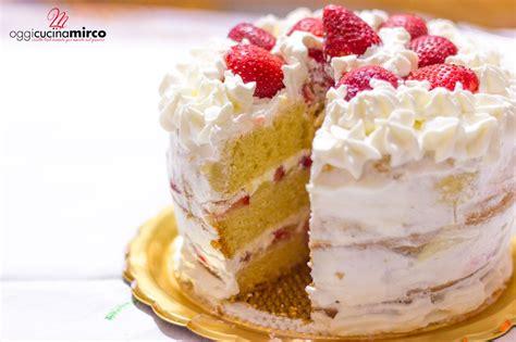 dolce con panna da cucina torta con panna e fragole farcita alla crema oggi cucina