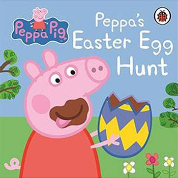 learning to peppa pig books peppa pig peppa s easter egg hunt children s books
