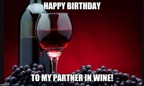 Happy Birthday Wine Meme - 20 happy birthday wine memes to help you celebrate