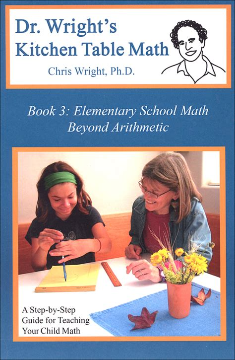 Kitchen Table Math by Dr Wrights Kitchen Table Math Book 3 054093 Details