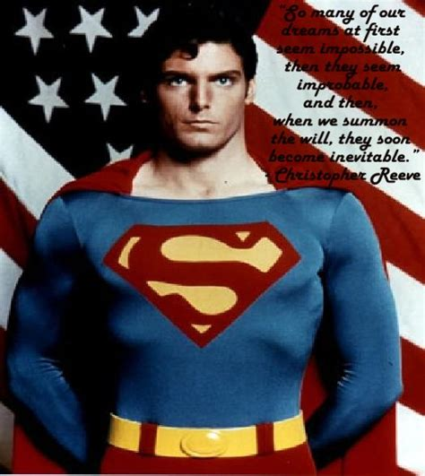 theme song superman superman quote dreams are inevitable christopher reeve