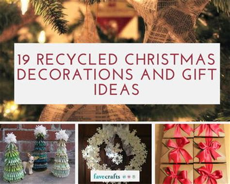 recycled gift ideas 19 recycled decorations and gift ideas