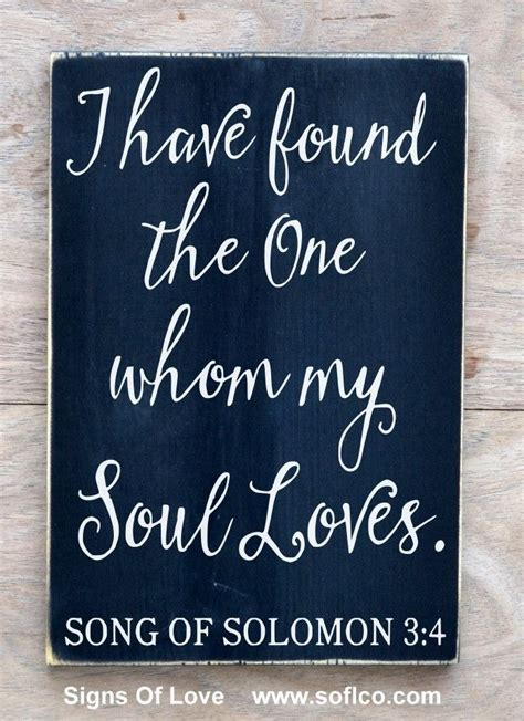 Wedding Bible Verses Song Of Songs by Wedding Sign Scripture Verse I Found The One My Soul