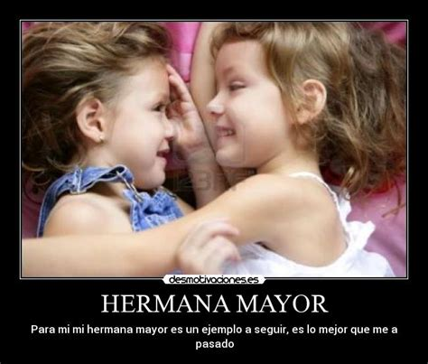 hermana mayor hermana mayor sarita te amo uruguayas ok frases