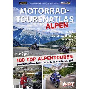 Motorrad Louis Hall motorrad tourenatlas quot alpen quot kaufen louis motorrad feizeit