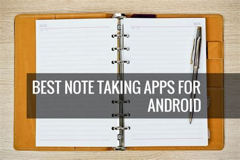best note taking app for android 7 best note taking apps for android