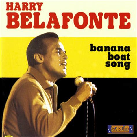 harry belafonte day o banana boat leaky music harry belafonte the banana boat song day