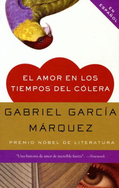 el amor en los el amor en los tiempos del c 243 lera love in the time of cholera by gabriel garc 237 a m 225 rquez