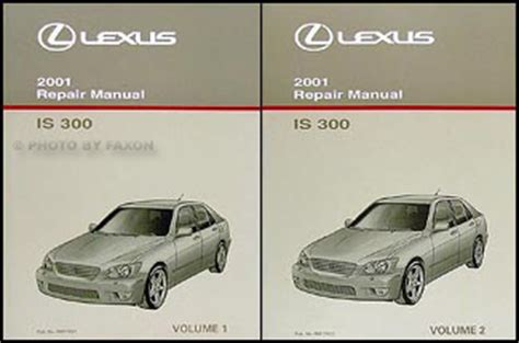 manual repair free 2002 lexus is auto manual 2001 lexus is 300 repair shop manual original 2 volume set