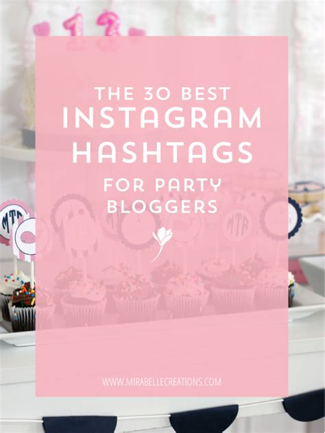 design instagram hashtags the 30 best instagram hashtags for party bloggers