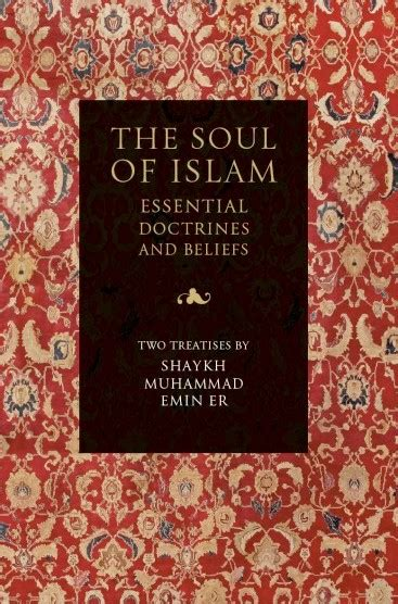 Soul On Islam the soul of islam essential doctrines and beliefs