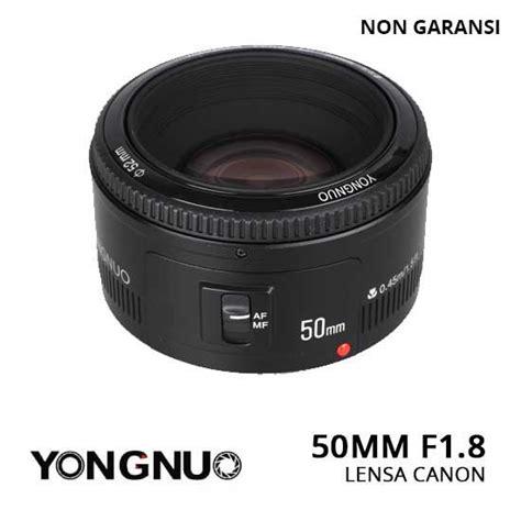 Lensa Canon 50mm jual lensa yongnuo canon 50mm f 1 8 harga dan spesifikasi