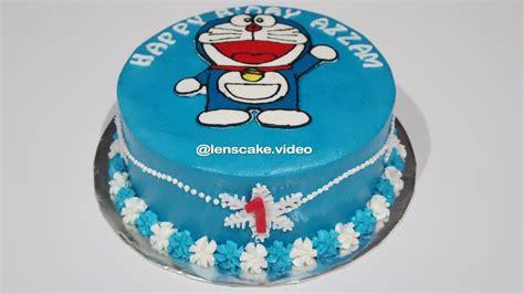 membuat kue ulang tahun simple how to make birthday cake doraemon easy cara membuat kue