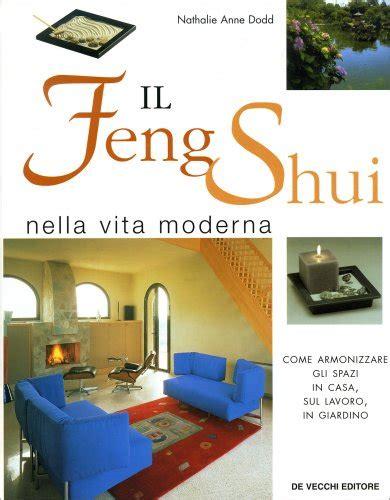 Il Feng Shui Nella Vita Moderna Nathalie Anne Dodd