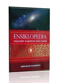 Buku Pintar Sains Dalam Hadis ensiklopedi mukjizat alquran dan hadis 08156858577
