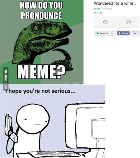 how to pronounce idea meme pronounciation 28 images 25 best memes about