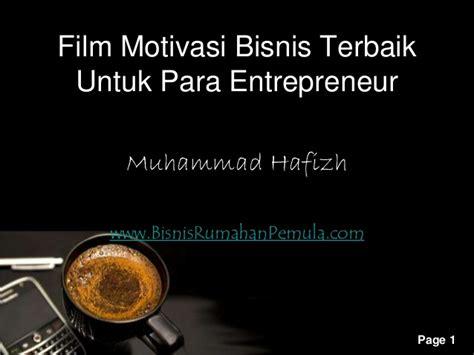 Film Motivasi Untuk Pendidikan | film motivasi bisnis terbaik untuk para entrepreneur