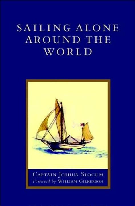 sailing alone around the world books bookfoolery sailing alone around the world by capt