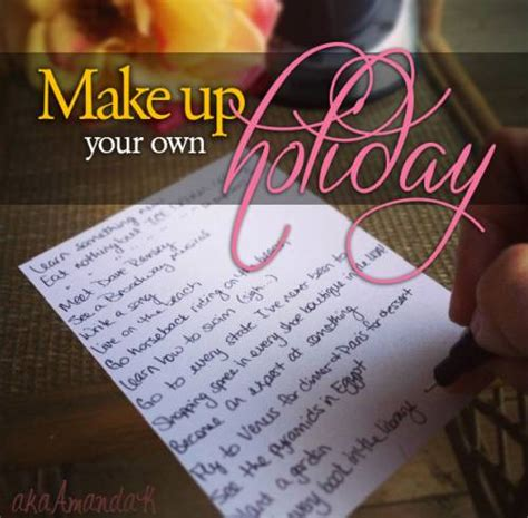 make up your own riffs make up your own holiday make up your own holiday day