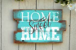 wooden home decor signs home sweet home wood pallet sign reclaimed wood by