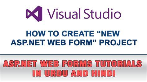 visual studio tutorial in hindi asp net web forms tutorial in urdu how to create new