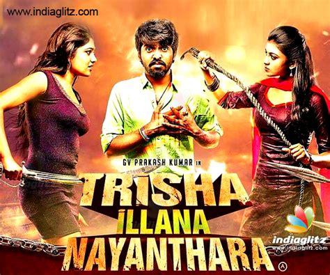 In Illana an whopping increase for g v prakash s trisha illana nayanthara tamil news