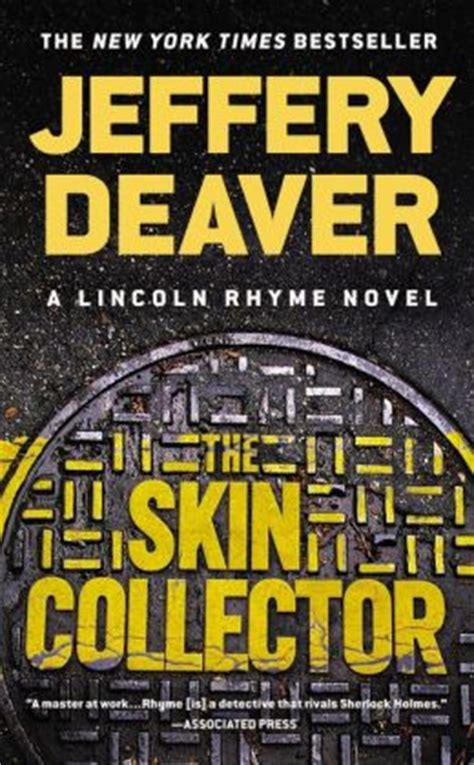 the skin collector lincoln the skin collector lincoln rhyme series 11 by jeffery deaver 9781455517114 nook book