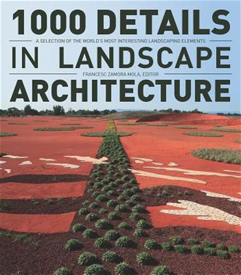Landscape Architecture Textbooks 1000 Details In Landscape Architecture Francesc Zamora