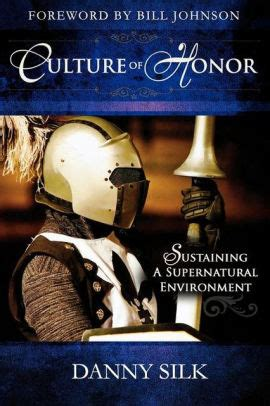 libro culture of honor sustaining culture of honor sustaining a supernatural environment by danny silk paperback barnes noble 174