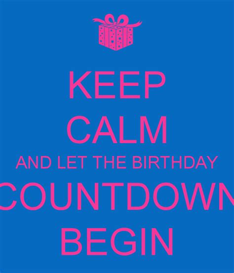 Countdown To My Birthday Quotes Countdown To My Birthday Quotes Quotesgram