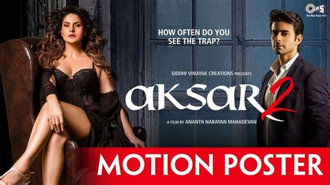 aksar 2 2017 full hindi movie online watch hd 3gb download aksar 2 motion poster zarine khan gautam rode latest