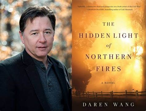 the hidden light of northern fires daren wang to step down from the decatur book festival