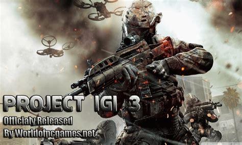igi6 game free download full version for pc project igi 3 pc game download free full version iso official