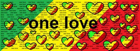 imagenes one love one live imagenes de reggae para facebook imagui