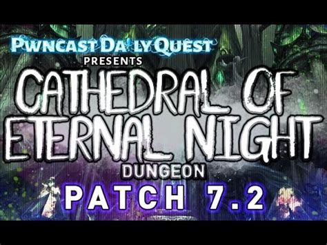 3 man cathedral of eternal night: patch 7.2 legion youtube