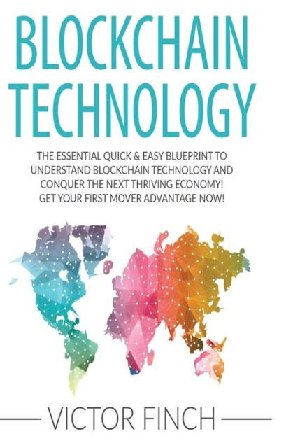 blockchain 2 books in 1 bargain the complete guide to understanding blockchain technology bitcoin financial history and the future of blockchain technology books blockchain the essential easy blueprint to
