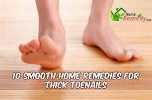 thick toenails home remedy thick toenails 10 ways to make your smooth again