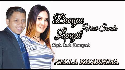 nella kharisma banyu langit versi sunda youtube