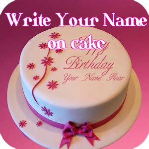 Reier Brains The Business Of Cake by Cake With Name Wishes Write Name On Cake Android Apps